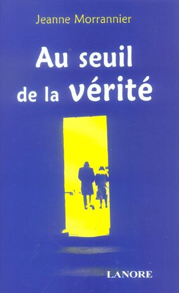 SEUIL DE LA VERITE (AU)