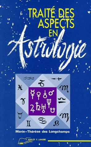 TRAITE DES ASPECTS EN ASTROLOGIE