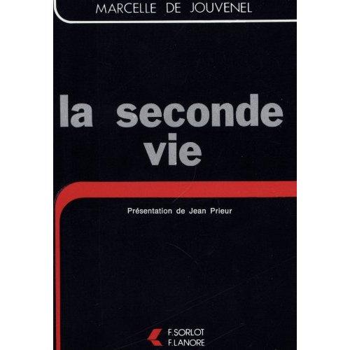 SECONDE VIE (LA)