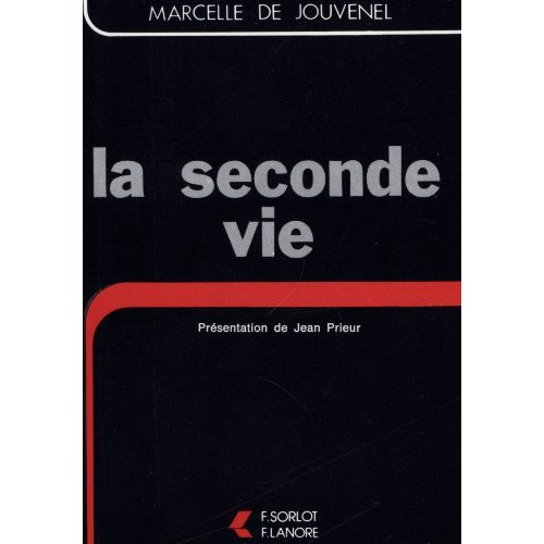 SECONDE VIE (LA)