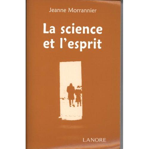 SCIENCE ET L'ESPRIT (LA)