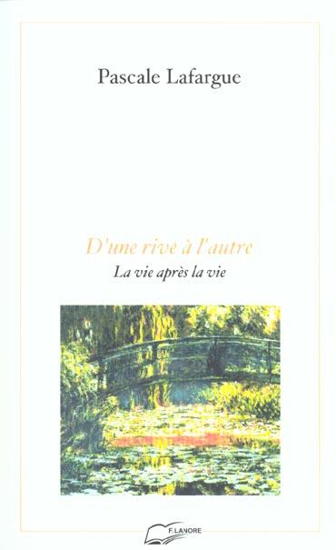 RIVE A L'AUTRE (D'UNE)