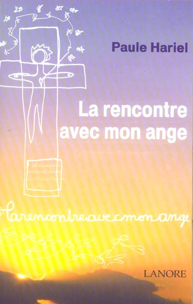 RENCONTRE AVEC MON ANGE (LA)
