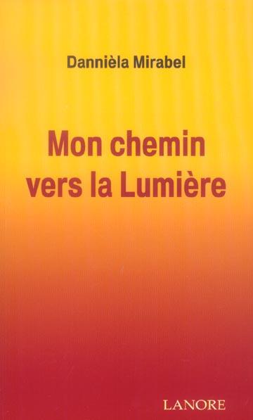 CHEMIN VERS LA LUMIERE (MON)