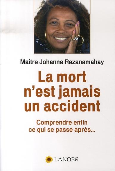 MORT N'EST JAMAIS UN ACCIDENT (LA)