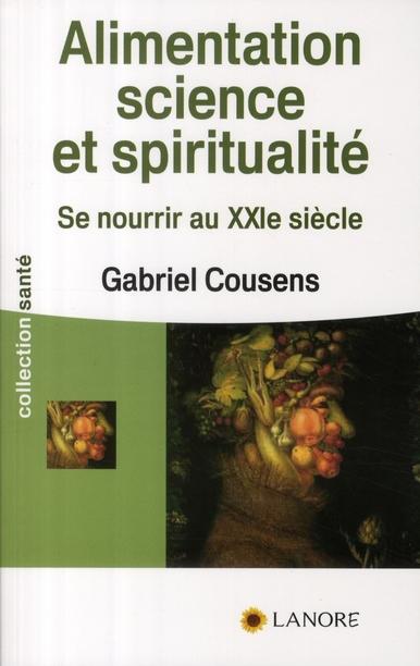 ALIMENTATION SCIENCE ET SPIRITUALITE