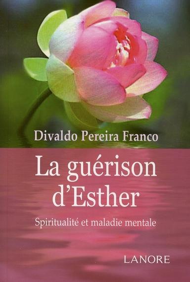 GUERISON D'ESTHER (LA)