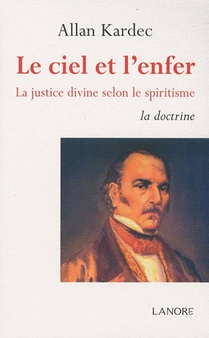 CIEL ET L'ENFER (LE) TOME 1 LA DOCTRINE