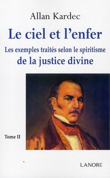 CIEL ET L'ENFER DE LA JUSTICE DIVINE (LE) TOME 2