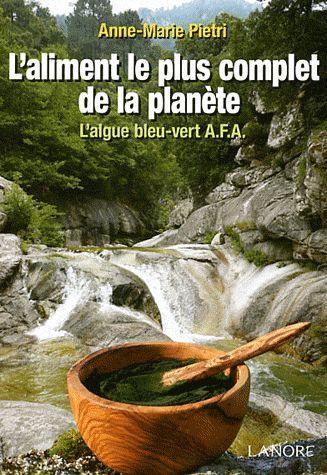 ALIMENT LE PLUS COMPLET DE LA PLANETE (L')