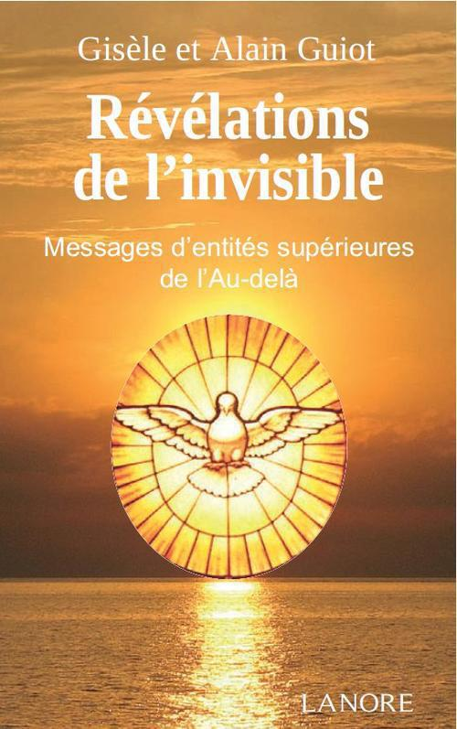 REVELATIONS DE L'INVISIBLE