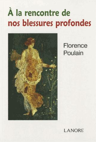 A LA RENCONTRE DE NOS BLESSURES PROFONDES
