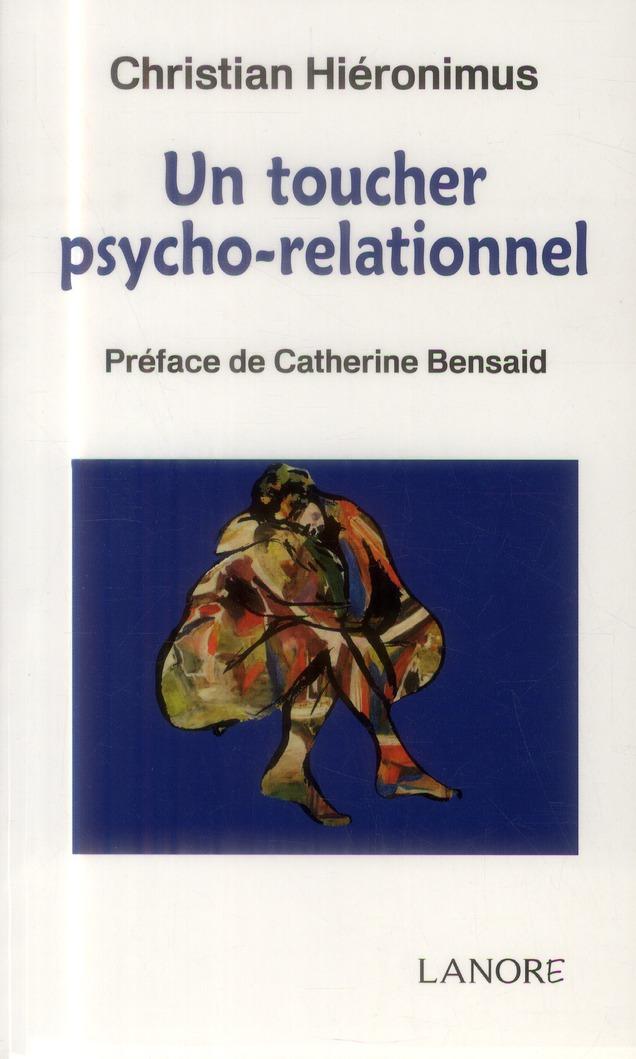 TOUCHER PSYCHO-RELATIONNEL (UN)