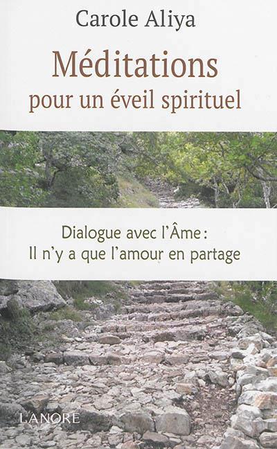 MEDITATIONS POUR UN EVEIL SPIRITUEL
