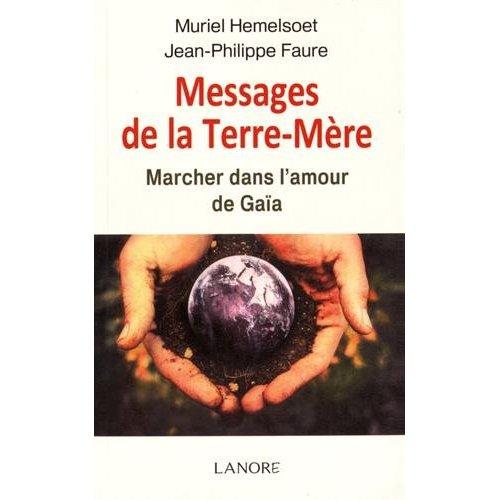 MESSAGES DE LA TERRE-MERE