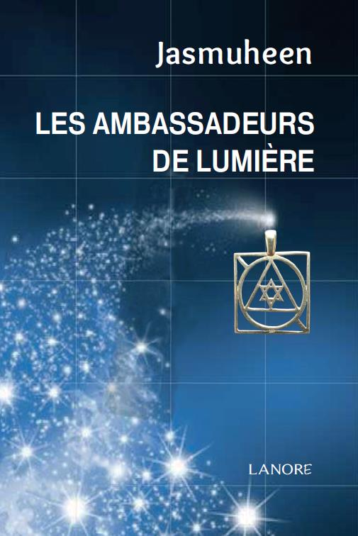 AMBASSADEURS DE LUMIERE (LES)