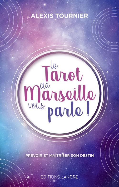 TAROT DE MARSEILLE VOUS PARLE ! (LE)