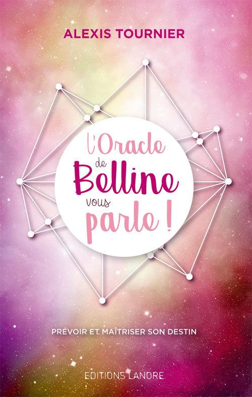 ORACLE DE BELLINE VOUS PARLE (L')
