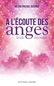 A L'ECOUTE DES ANGES