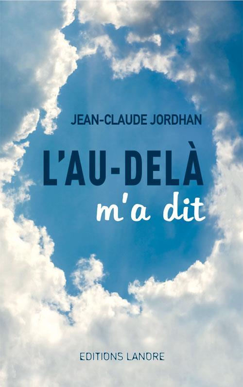 AU-DELA M'A DIT (L')