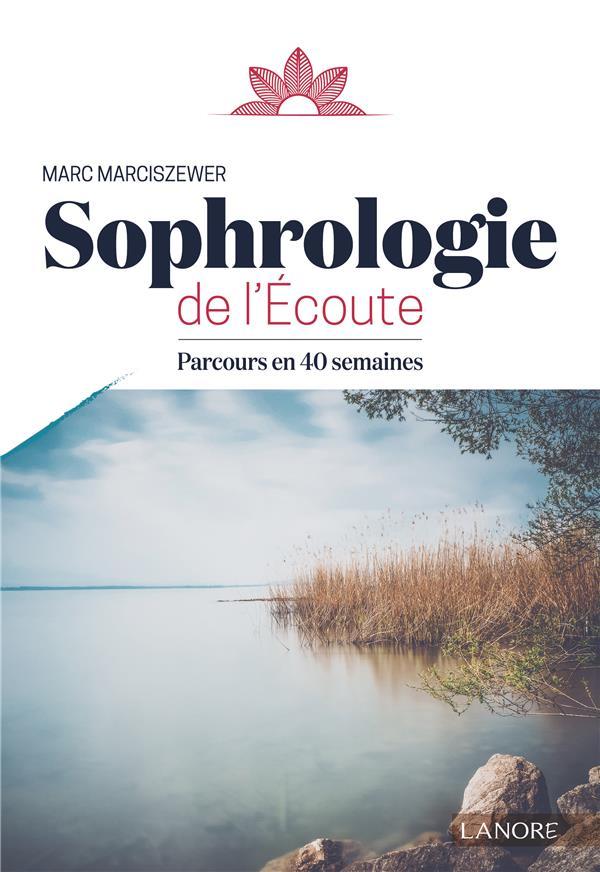 SOPHROLOGIE DE L'ECOUTE