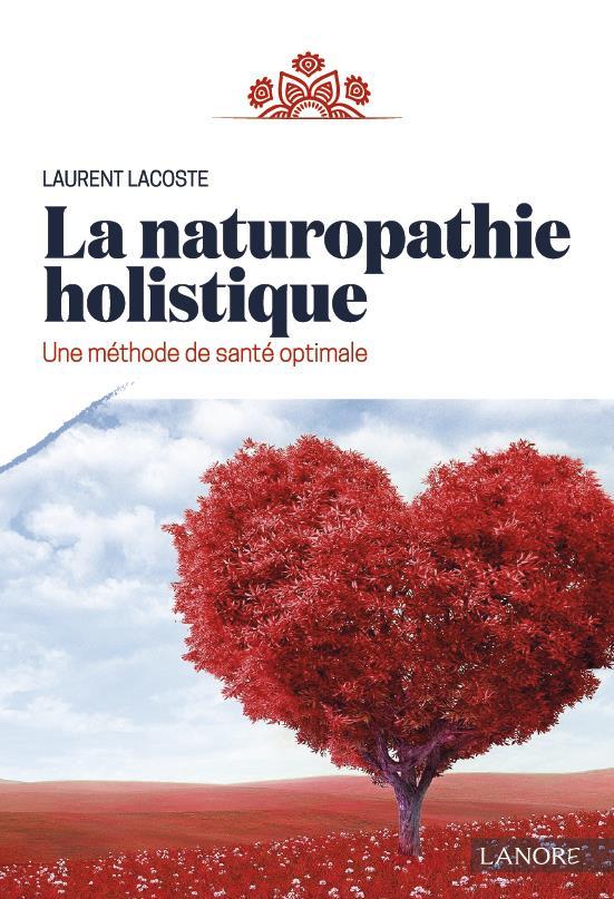NATUROPATHIE HOLISTIQUE (LA)
