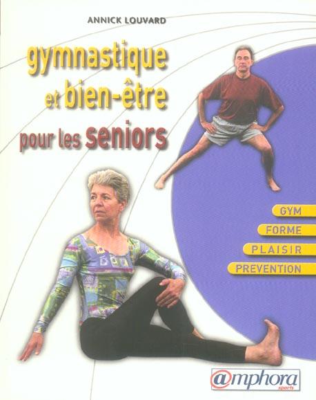 GYMNASTIQUE ET BIEN-ETRE POUR LES SENIORS 4EME EDITION