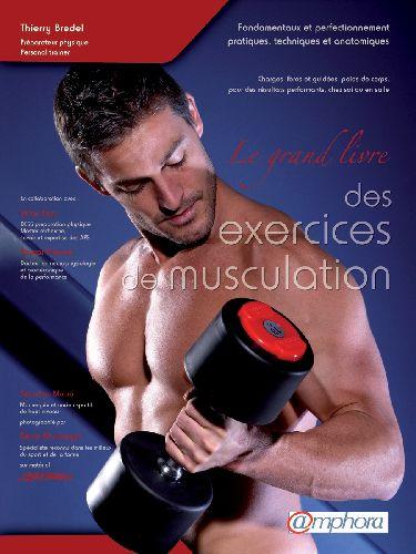 GRAND LIVRE DES EXERCICES DE MUSCULATION (LE)