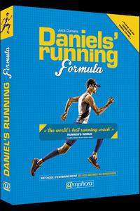 DANIELS'RUNNING FORMULA METHODE D'ENTRAINEMENT DU 800 METRES AU MARATHON
