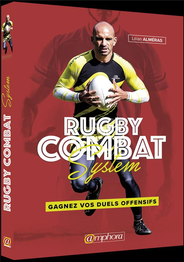 RUGBY COMBAT SYSTEM GAGNEZ VOS DUELS OFFENSIFS