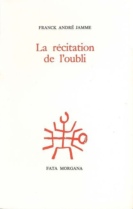 RECITATION DE L'OUBLI (LA)