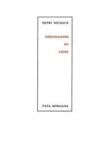 IDEOGRAMMES EN CHINE