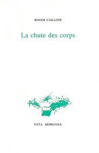 CHUTE DES CORPS (LA)