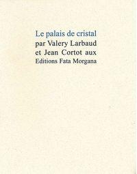 PALAIS DE CRISTAL (LE)