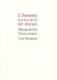 L' HOMME COUVERT DE DIEUX