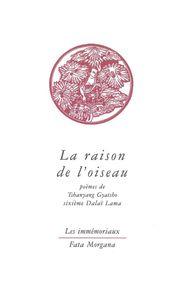 RAISON DE L'OISEAU (LA)