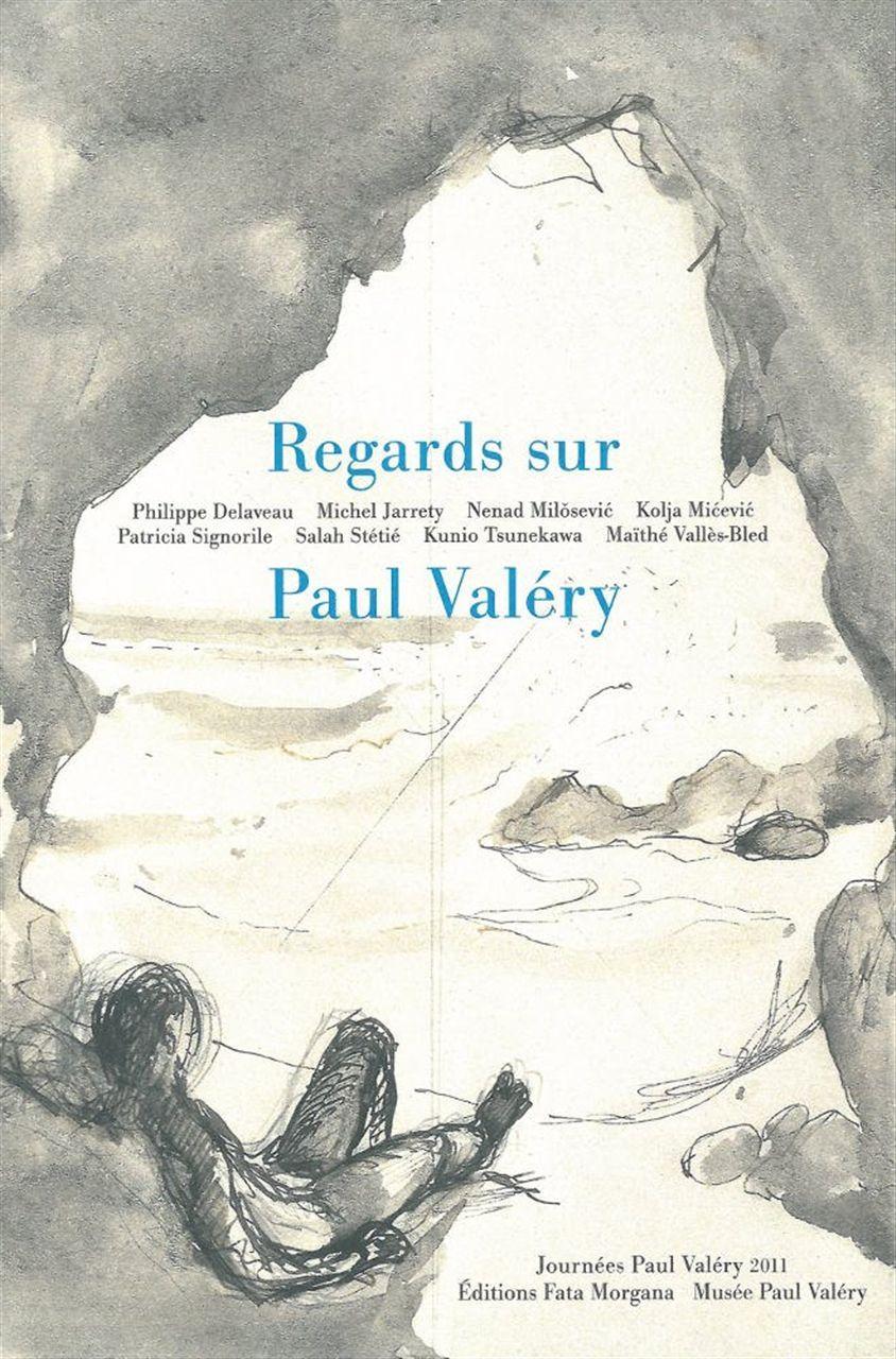 REGARDS SUR PAUL VALERY