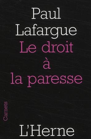 DROIT A LA PARESSE (LE)