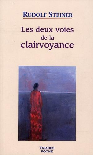 DEUX VOIES DE LA CLAIRVOYANCE