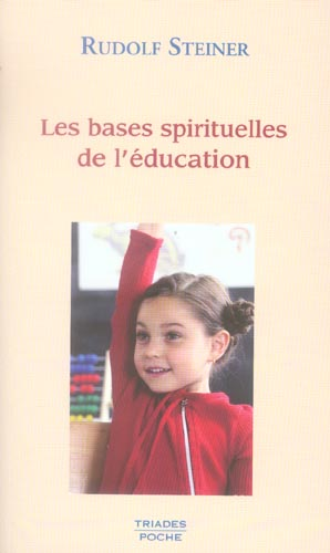 BASES SPIRITUELLES DE L EDUCATION