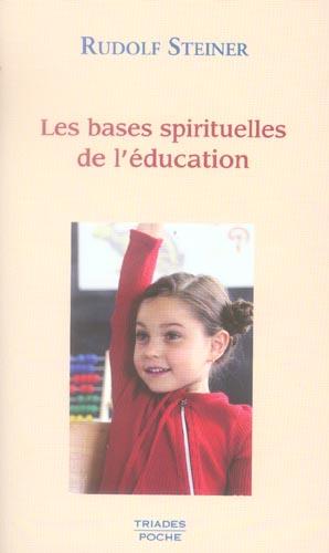 BASES SPIRITUELLES DE L EDUCATION