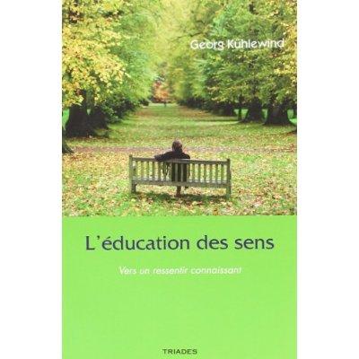 EDUCATION DES SENS