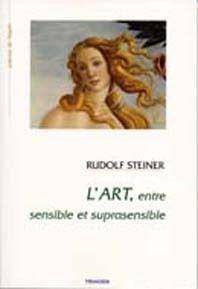 L ART ENTRE SENSIBLE ET SUPRASENSIBLE