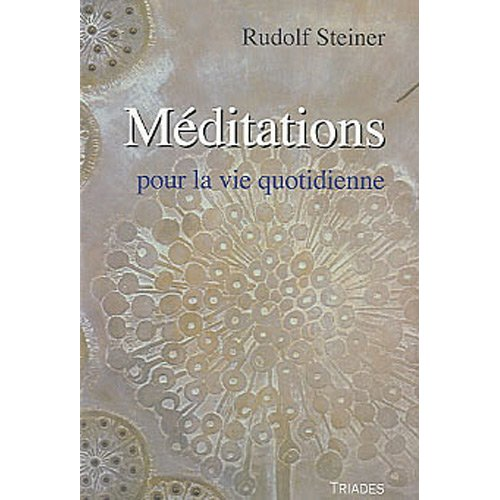 MEDITATION POUR LA VIE QUOTIDIENNE