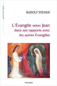 L'EVANGILE SELON JEAN DANS SES RAPPORTS AVEC LES AUTRES EVANGILES