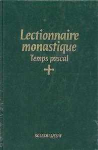 LECTIONNAIRE MONASTIQUE (LATIN-FRANCAIS) VOL. 3 TEMPS PASCAL