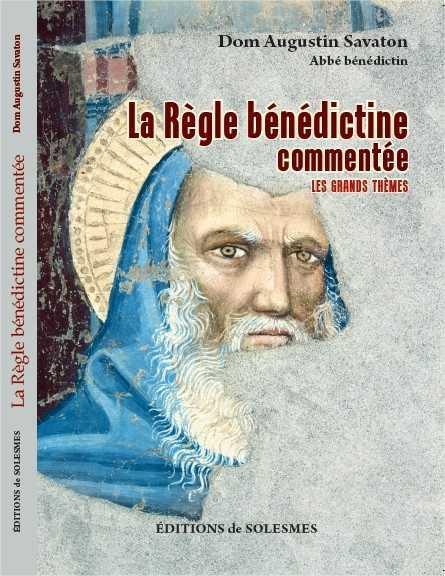 LA REGLE BENEDICTINE COMMENTEE