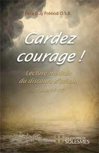 GARDEZ COURAGE !