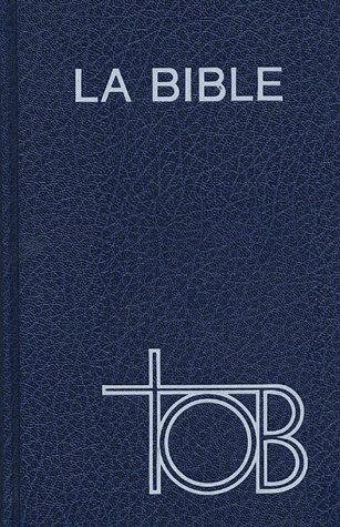 LA BIBLE TOB AGRANDI BLEU RIGIDE