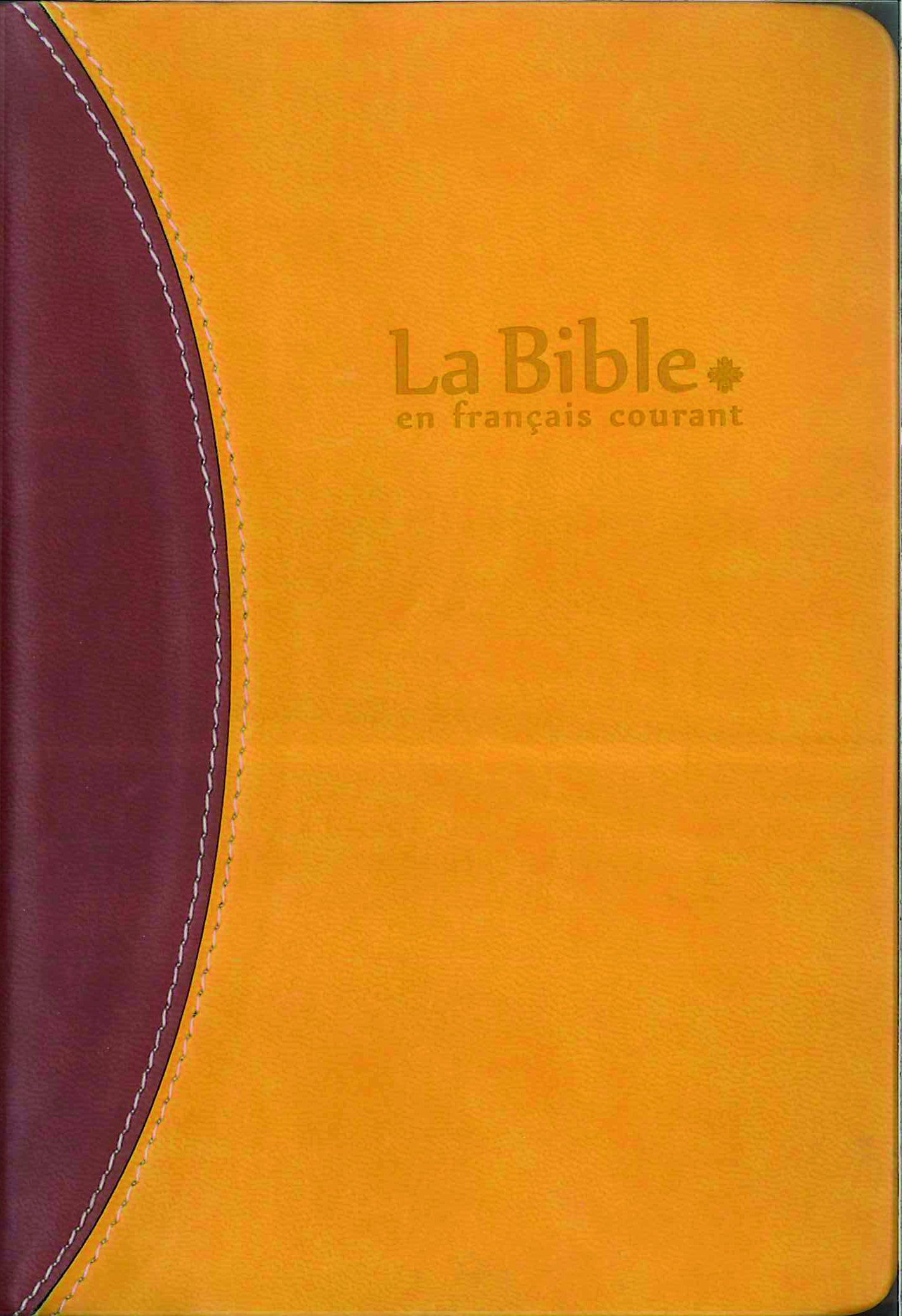 LA BIBLE EN FRANCAIS COURANT + DC SOUPLE  SIMILI DUO ORANGE BRUN TR;OR